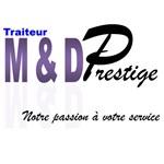 Traiteur M&D Prestige